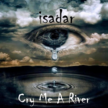 ISADAR-Cry-Me-A-River-350x350