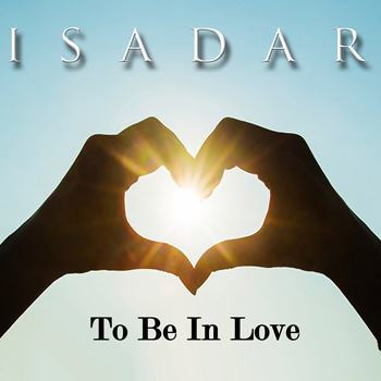 "ISADAR - ""To Be In Love"" - Single (cover)"