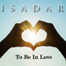 "ISADAR - ""To Be In Love"" - Single (thumbnail cover)"