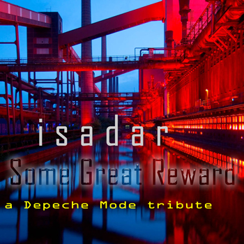 ISADAR – Some Great Reward: A Tribute to Depeche Mode