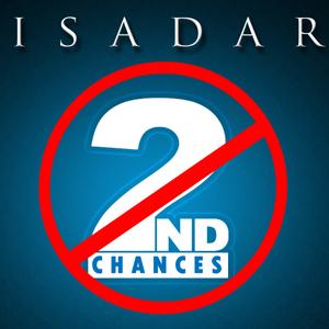 ISADAR – 2nd Chances
