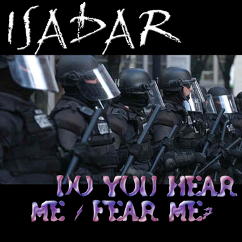 ISADAR - Do You Hear Me / Fear Me?