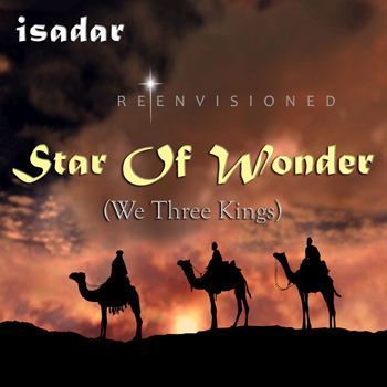 ISADAR – Star Of Wonder (We Three Kings) - reenvisioned