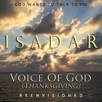 ISADAR – Voice Of God (Thanksgiving) - reenvisioned