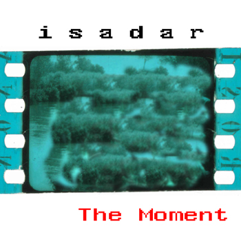 ISADAR – The Moment